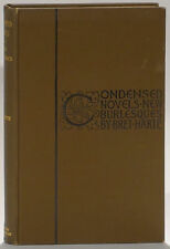 Bret Harte Condensed Novels/New Burlesques 1902 first edition Doheny copy