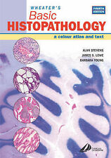 Wheaters Basic Histopathology: A Color Atlas and Text (Wheaters Histology and Pa