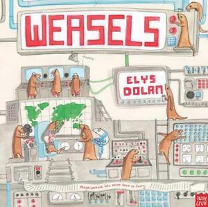 Weasels Da Dolan Elys , Nuovo Libro ,Gratuito & , (Libro IN Brossura)