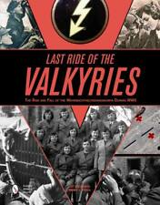 LAST RIDE OF THE VALKYRIES - POOL, JIMMY L. - NEW HARDCOVER