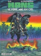 BD  Hans - N°10 -  Le péril arc- en -ciel  -  EO .1998  - TBE -  Kas