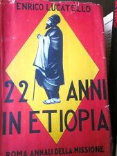 Lucatello Enrico - 22 anni in Etiopia. La Missione del Beato Giustino De Jacobis