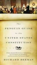 The Penguin Guide To The United States Constitution: A Fully Annotated Declar...