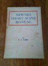 ORIGINAL Newnes Short Wave Manual FJ Camm 1940 Vintage Valve Radio Book 1940s