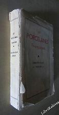 Les Porcelaines Françaises - Historique Caractéristiques Marques Ed Tardy 1950
