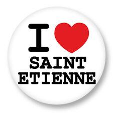 Pin Button Badge Ø38mm ♥ I Love You j'aime Saint Etienne Rhône Alpes Loire 44