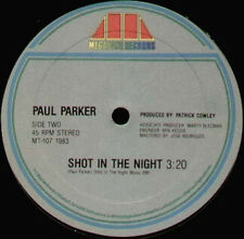 PAUL PARKER - Shot In The Night - 1983 Megatone Usa -  MT-107