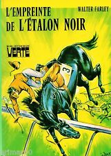 L'empreinte l'Etalon Noir / Walter FARLEY // Bibliothèque Verte