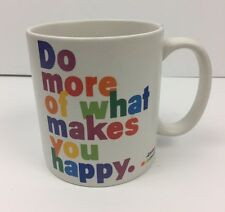 "Quotable Mugs ""Do more of What Makes you Happy"" Coffee Tea Cup Oversized"