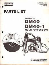 HOMELITE MULTI-PURPOSE SAW DM40 & DM40-1 PARTS MANUAL P/N 17629 (226)