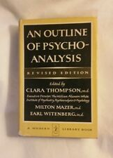 Thompson, Clara (editor)  AN OUTLINE OF PSYCHOANALYSIS, REVISED EDITION Modern L