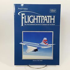 Flightpath International Journal Of Commercial Aviation First Issue Fall 2003