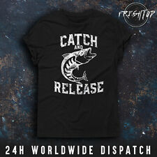 Catch And Release T Shirt Fishing Fisherman Forrest Lake River Father Son Gift