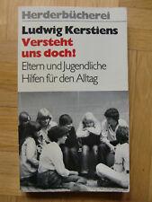 Ludwig Kerstiens - Versteht uns doch! / Herder Taschenbuch