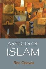 Aspects of Islam By Ron Geaves