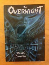 SIGNED - The Overnight by Ramsey Campbell 2004, stated 1st Edition Hardcover/DJ