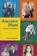Ancestor Hunt: Finding Your Family Online - Acceptable - Shepherdson, Nancy -