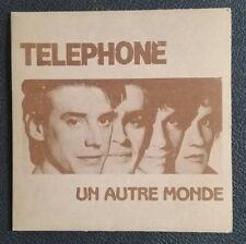 TELEPHONE - sp - un autre monde - 45 tours - 1984 - 90148 pm 102 VIRGIN FRANCE