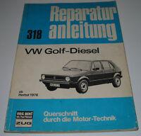 Reparaturanleitung VW Golf I Typ 17 Diesel ab Baujahr Herbst 1976!