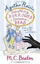 Agatha Raisin: Something Borrowed, Someone Dead,M.C. Beaton