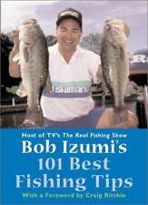 Bob Izumi's 101 Best Fishing Tips~2001~1st Printing~NEW