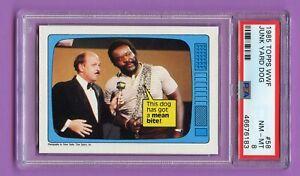 1985 TOPPS JUNK YARD DOG W/ GENE OKERLUND PSA 8 WWF HOF WRESTLING *RARE*   RZC