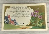 VINTAGE TO MY FRIEND POSTCARD POST CARD
