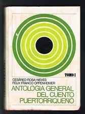 Cesareo Rosa Nieves Antologia General Del Cuento Puertorriqueno T I Puerto Rico