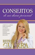 Consejitos : De Mi Diario Personal by Estrella Guerra (2013, Paperback)