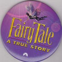 "VINTAGE 3"" PINBACK #28-108 - MOVIE - FAIRY TALE: A TRUE STORY"