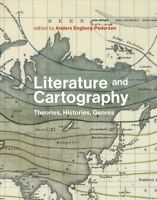 Literature and Cartography : Theories, Histories, Genres, Hardcover by Engber...