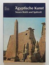 Ägyptische Kunst neues Reich und Spätzeit die blauen Bücher Vagn Poulsen
