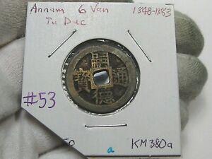 Vietnam (Annam) 6 Van ND (1848-1883) Tu Duc KM#380a.  #53