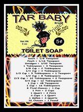 "BLACK AMERICANA  MAGNET - MEASUREMENT GUIDE - Tar Baby Toilet Soap - 5"" x 7"""