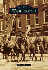 Images of America: Washington by Michael Kramme (2013, Paperback)