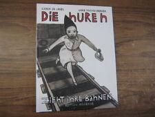 Die Huren - K. DeVries & A. Feuchtenberger - Edition Moderne
