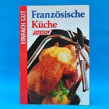 Französische Küche   Kochbuch   Rezeptebuch Rezepte   1994 Frankreich Falken