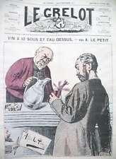 VIN A DIX SOUS CARICATURE DESSIN POLITIQUE JOURNAL SATIRIQUE LE GRELOT 1875