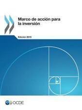 Marco de Accion para la Inversion, Edicion 2015 by Oecd (2016, Paperback)