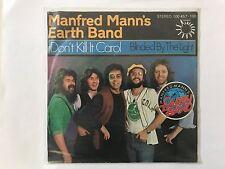Manfred Mann`s earth Band - Don`t kill it Carol  1979 Single Vinyl