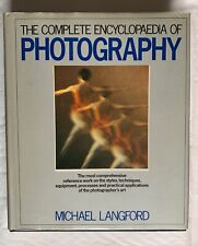 The Complete Encyclopaedia of Photography , Hardback Book, 1982