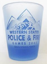 WESTERN STATES POLICE & FIRE GAMES 2005 FROSTED BLUE  SHORT SHOT GLASS