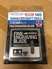 TAMIYA 74145 FINE ENGRAVING BLADE 0.15MM Craft Tools