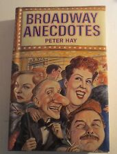 Broadway Anecdotes Peter Hay 1989 First Edition