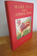MAKE YOUR OWN ANIMAL BOOK by Helen Friend, 1933 Animal Stamp Book