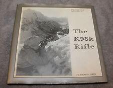 THE K98K RIFLE PROPAGANDA SERIES 2000 FIRST EDITION VRIES & MARTENS