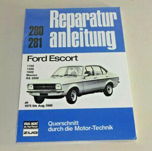 Manuale di Riparazione Ford Escort 1100, 1300, 1600, Messico, Rs 2000 - Da 1975