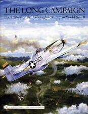 Book - The Long Campaign: The History of the 15th Fighter Group in World War II