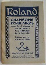 Roland Chansons Populaires G DAUMAS M de RANSE & C BOLLER Procure de Musique