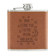 Mum I Love You To The Moon And Back 6oz PU Leather Hip Flask Tan - Mothers Day